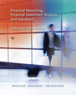 Financial Reporting, Financial Statement Analysis and Valuation: A Strategic Perspective (with Thomson One Printed Access Card) [With Access Code] 9780324789416