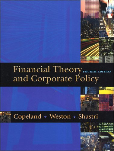 Financial Theory and Corporate Policy 9780321127211