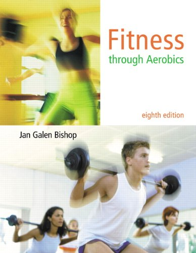 Fitness Through Aerobics 9780321678287
