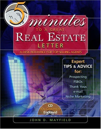 Five Minutes to a Great Real Estate Letter: A Desk Reference for Top-Selling Agents [With CDROM] 9780324235029