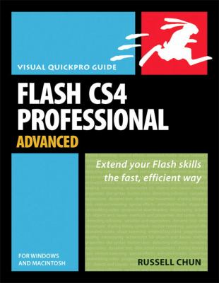 Flash CS4 Professional Advanced for Windows and Macintosh 9780321573506