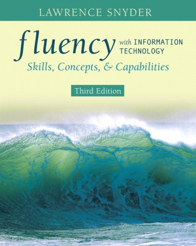 Fluency with Information Technology: Skills, Concepts, & Capabilities 9780321512390