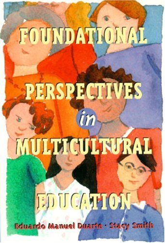 Foundational Perspectives in Multicultural Education 9780321023452
