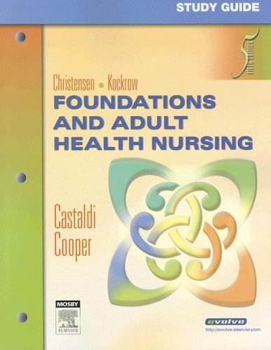 Foundations and Adult Health Nursing 9780323042376