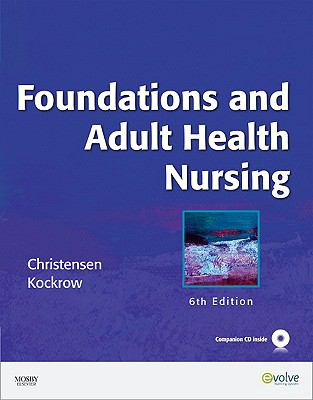 Foundations and Adult Health Nursing [With CDROM] 9780323057288