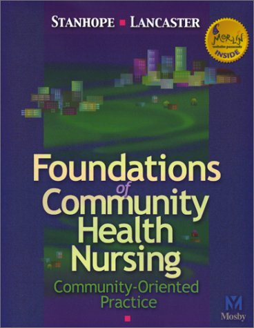 Foundations of Community Health Nursing: Community-Oriented Practice 9780323008617