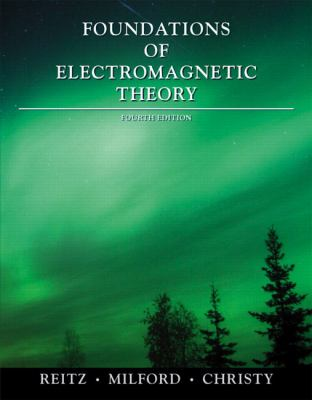 Foundations of Electromagnetic Theory 9780321581747