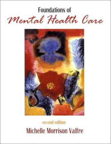 Foundations of Mental Health Care 9780323011686