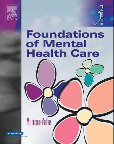 Foundations of Mental Health Care 9780323026093