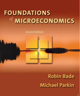 Foundations of Microeconomics Homework Edition Plus Myeconlab Student Access Kit [With Myeconlab Student Access Kit] 9780321399403