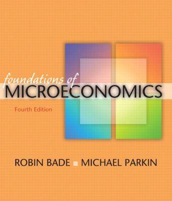 Foundations of Microeconomics Plus Myeconlab Plus eBook 1-Semester Student Access Kit 9780321522382