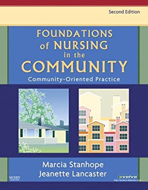 Foundations of Nursing in the Community: Community-Oriented Practice 9780323032094