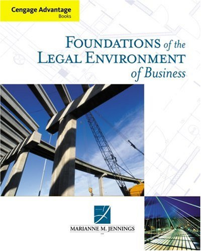 Foundations of the Legal Environment of Business 9780324566512