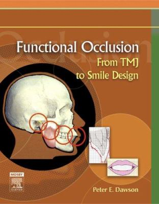 Functional Occlusion: From Tmj to Smile Design 9780323033718