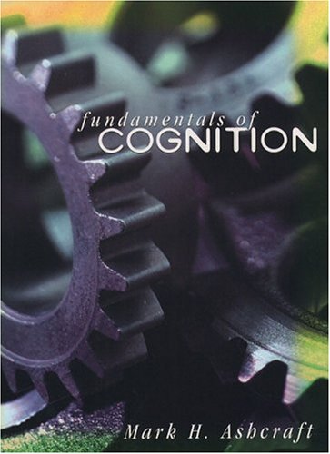 Fundamentals of Cognition 9780321012074