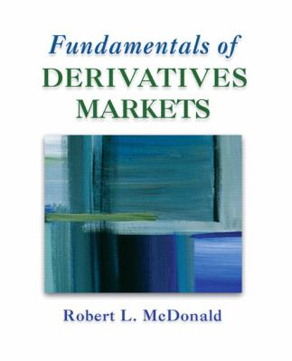 Fundamentals of Derivatives Markets [With CDROM] 9780321357175