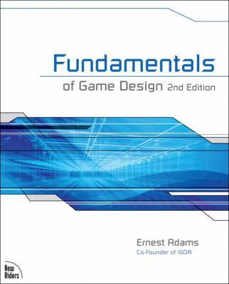 Fundamentals of Game Design 9780321643377