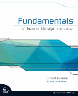 Fundamentals of Game Design 9780321929679