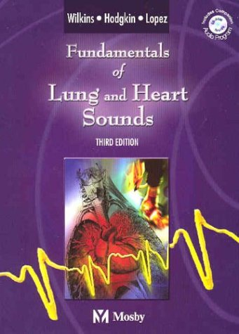Fundamentals of Lung and Heart Sounds [With CDROM and Book] 9780323025287