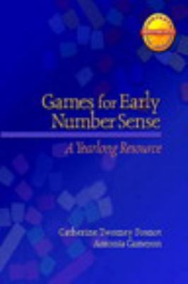 Games for Early Number Sense: A Yearlong Resource 9780325010090