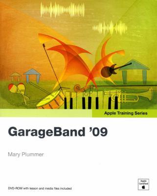 GarageBand '09 [With DVD ROM] 9780321648525