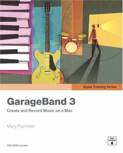 GarageBand 3 [With DVD-ROM] 9780321421654