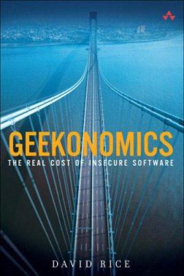 Geekonomics: The Real Cost of Insecure Software 9780321477897