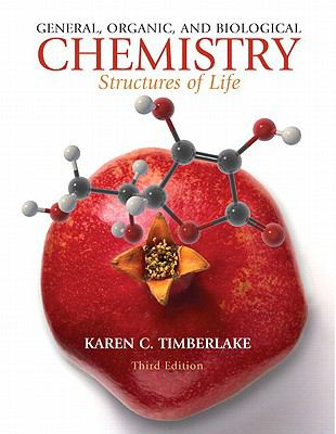 General, Organic, and Biological Chemistry: Structures of Life with Masteringchemistry with Pearson Etext Student Access Code Card 9780321630711