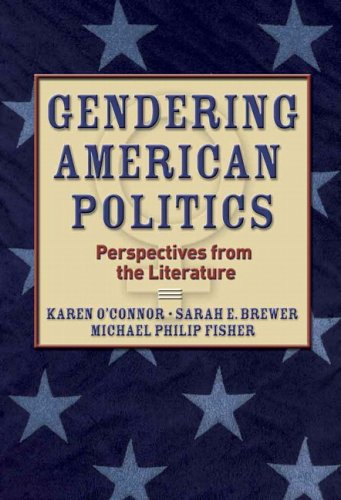 Gendering American Politics: Perspectives from the Literature 9780321090867