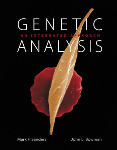 Genetic Analysis: An Integrated Approach 9780321732507