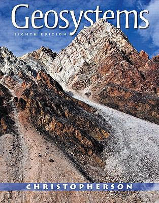 Geosystems [With Access Code and eBook] 9780321767561