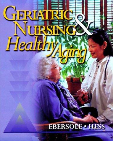 Geriatric Nursing & Healthy Aging 9780323010627