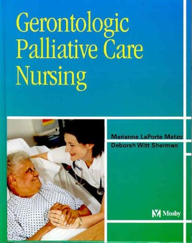 Gerontologic Palliative Care Nursing 9780323019903