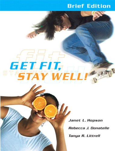 Get Fit, Stay Well! [With Behavior Change Log Book] 9780321695703