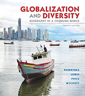 Globalization and Diversity: Geography of a Changing World 9780321821461