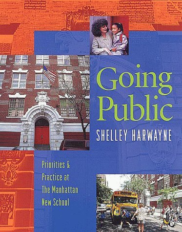 Going Public: Priorities & Practice at the Manhattan New School 9780325001753