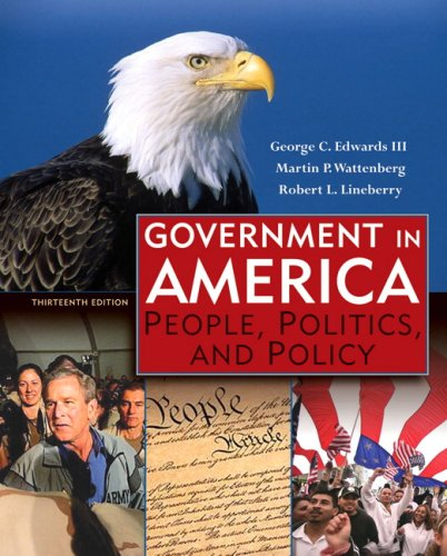 Government in America: People, Politics, and Policy 9780321411006
