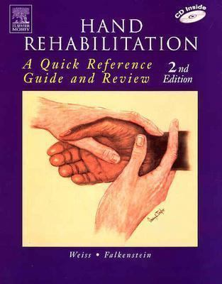 Hand Rehab: Quick Ref Guide & REV 2e 9780323026109