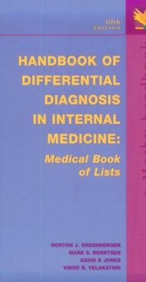 Handbook of Differential Diagnosis in Internal Medicine: Medical Book of Lists 9780323001311
