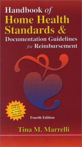 Handbook of Home Health Standards & Documentation: Guidelines for Reimbursement 9780323012355