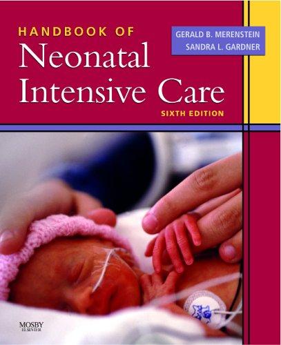 Handbook of Neonatal Intensive Care 9780323033008