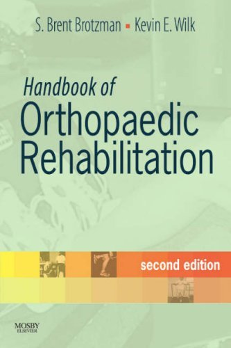 Handbook of Orthopaedic Rehabilitation 9780323044059