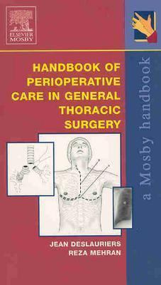 Handbook of Perioperative Care in General Thoracic Surgery 9780323018890