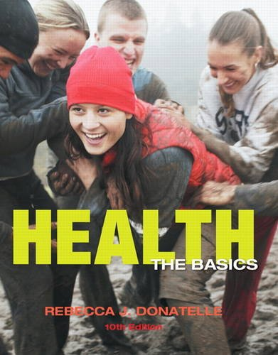 Health: The Basics - 10th Edition