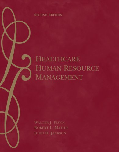 Healthcare Human Resource Management 9780324317046