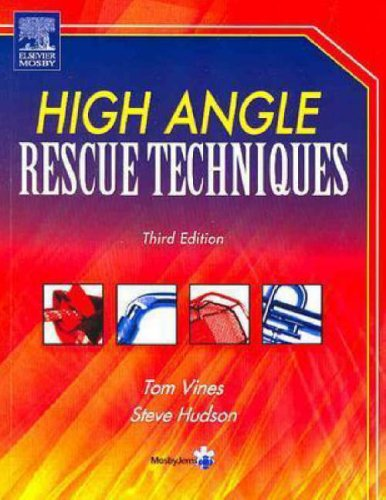 High Angle Rescue Techniques Text and Field Guide Package 9780323019149