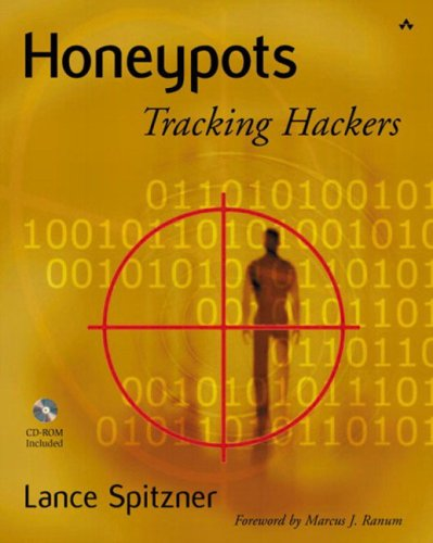 Honeypots: Tracking Hackers [With Cdrm] 9780321108951