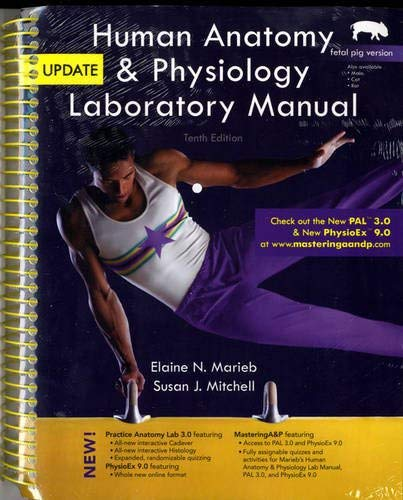 Human Anatomy & Physiology Laboratory Manual, Fetal Pig Version, Update [With CDROM] 9780321765598
