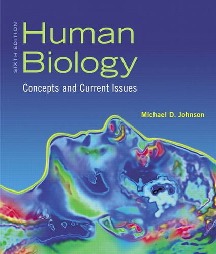 Human Biology: Concepts and Current Issues 9780321701671
