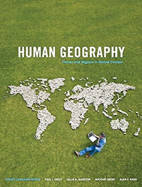 Human Geography Places and Regions in Global Context 9780321747297